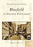 Bluefield in Vintage Postcards (Postcard History Series)