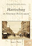Hattiesburg in Vintage Postcards (Postcard History Series)