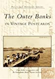The Outer Banks in Vintage Postcards (Postcard History Series)