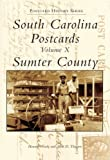 South Carolina Postcards: Sumter County (Postcard History Series)