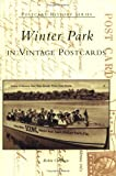Winter Park in Vintage Postcards (Postcard History Series)