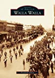 Walla Walla (Images of America: Washington), Gibson, Elizabeth