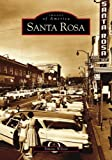 Santa Rosa (Images of America)