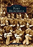 Fort Huachuca (Images of America)