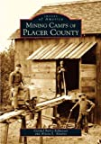 Mining Camps of Placer County
