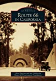 Route 66 in California (Images of America)