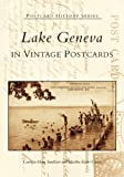 Lake Geneva in Vintage Postcards (Postcard History Series)