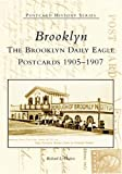 Brooklyn: The Brooklyn Daily Eagle Postcards 1905-1907