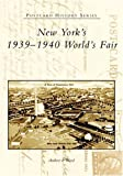 New York's 1939�1940 World's Fair (Postcard History Series)