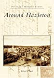 Around Hazleton (Postcard History Series)