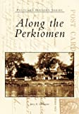 Along the Perkiomen (Postcard History Series)