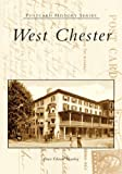 West Chester (Postcard History Series)