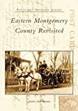 Eastern Montgomery County Revisited (Postcard History Series)