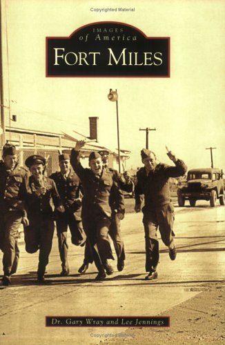 Fort Miles, Delaware (Images of America Series)