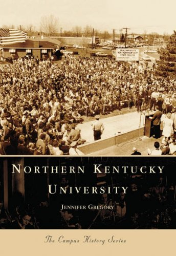 Northern Kentucky University, Kentucky (Campus History Series)
