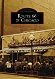 Route 66 in Chicago (Images of America)