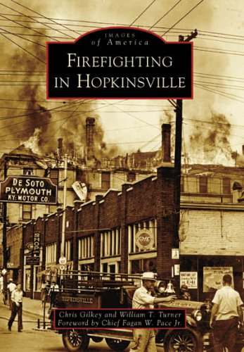 Firefighting in Hopkinsville (Images of America Series)