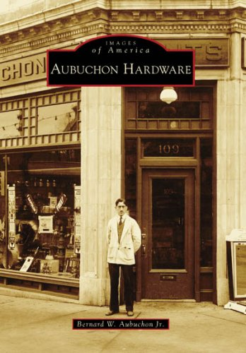 Aubuchon Hardware (Images of America Series)