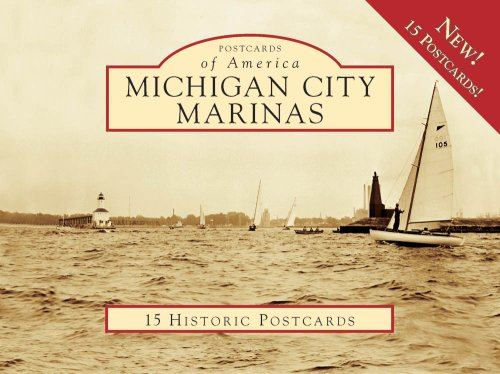 Michigan City Marinas, Indiana (Postcards of America Series)