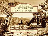 Visiting the Grand Canyon (Postcards of America)