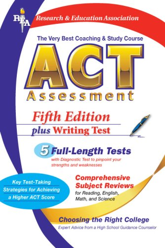 ACT Assessment: The Very Best Coaching and Study Course for the ACT