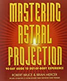 Mastering Astral Projection book cover