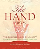 The Hand from A-Z: The Essentials of Palmistry, Hipskind, Judith