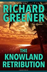 The Knowland Retribution by Richard Greener