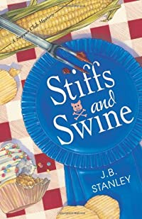 Stiffs and Swine by J. B. Stanley