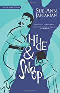 Hide and Snoop by Sue Ann Jaffarian