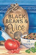 Black Beans & Vice by J. B. Stanley