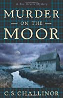 Murder on the Moor by C. S. Challinor