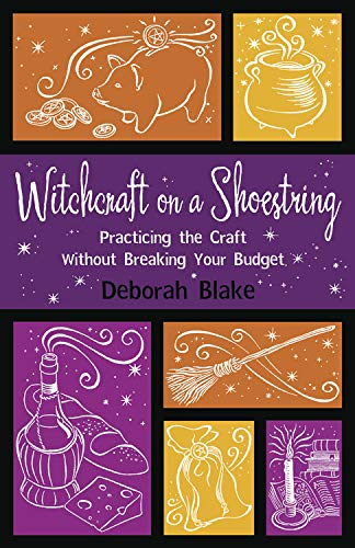 PDF Witchcraft on a Shoestring Practicing the Craft Without Breaking Your Budget