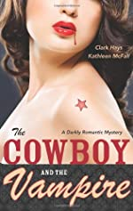 The Cowboy and the Vampire by Clark Hays and Kathleen McFall
