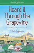 Heard it Through the Grapevine by Liz Lipperman