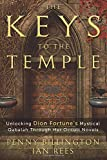 The Keys to the Temple: Unlocking Dion Fortune's Mystical Qabalah Through Her Occult Novels