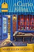A Curio Killing by Mary Ellen Hughes