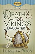 Death & the Viking's Daughter by Loretta Ross