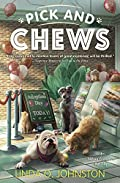 Pick and Chews by Linda O. Johnston