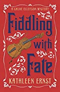 Fiddling with Fate by Kathleen Ernst
