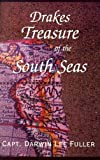Drakes Treasure of the South Seas