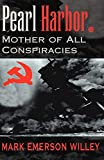 Pearl Harbor: Mother of All Conspiracies