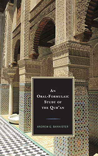 755. An Oral-Formulaic Study of the Qur