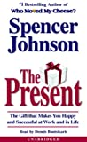 Buy The Present: The Gift That Makes You Happy and Successful at Work and in Life from Amazon
