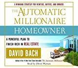 The Automatic Millionaire Homeowner A Powerful Plan to Finish Rich in Real Estate