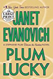 Plum Lucky: A Stephanie Plum Between-the-Numbers Novel