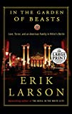 In the Garden of Beasts: Love, Terror, and an American Famil...