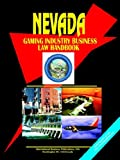 Nevada Gaming Industry Business Law Handbook