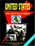 US War Against Iraq Handbook, Political Strategy and Operations