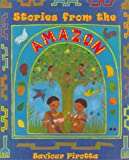 Stories from the Amazon (Multicultural Stories)